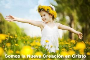 Somos la nueva creación en Cristo