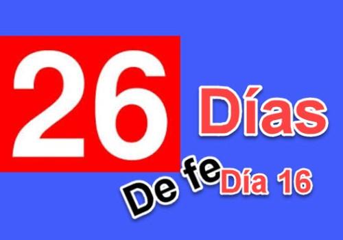 26diasdefe16